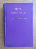 Anticariat: William G. Fern - More tonic talks (1940)