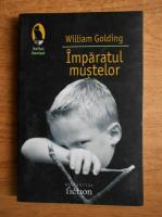 William Golding - Imparatul mustelor