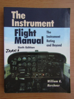 Anticariat: William K. Kershner - The instrument. Flight manual