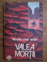 Anticariat: William Lewis Manly - Valea mortii