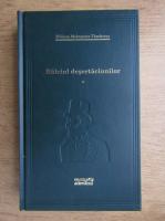 William Makepeace Thackeray - Balciul desertaciunilor (volumul 1)