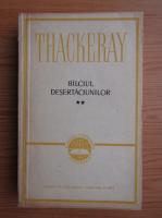 Anticariat: William Makepeace Thackeray - Balciul desertaciunilor (volumul 2)