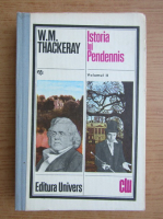 William Makepeace Thackeray - Istoria lui Pendennis (volumul 2)