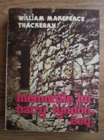 Anticariat: William Makepeace Thackeray - Memoriile lui Barry Lyndon