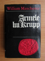 William Manchester - Armele lui Krupp