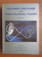 Anticariat: William Patrick - Colonial discourse and post-colonial theory