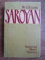 William Saroyan - Selected short stories