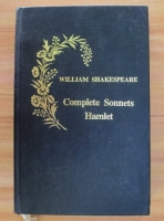 William Shakespeare - Complete Sonnets and Hamlet