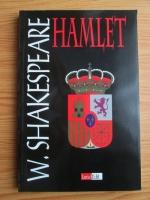 William Shakespeare - Hamlet, printul Danemarcei