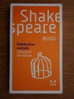 William Shakespeare  - Imblanzirea scorpiei. Taming of the Shrew