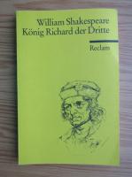 Anticariat: William Shakespeare - Konigh Richard der Dritte