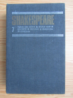 William Shakespeare - Opere complete (volumul 7)
