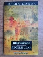 William Shakespeare - Regele Lear