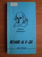 William Shakespeare - Richard al II-lea (editie bilingva engleza-romana)