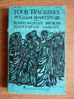 William Shakespeare - Romeo and Juliet. Julius Caesar. Hamlet. Macbeth