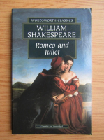 Anticariat: William Shakespeare - Romeo and Juliet