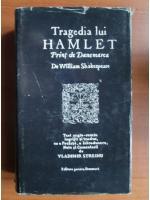 William Shakespeare - Tragedia lui Hamlet, Print de Danemarca