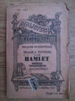 William Shakespeare - Tragica poveste a lui Hamlet printul Danemarcei