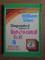 William Silen - Diagnosticul precoce al abdomenului acut