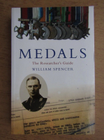 William Spencer - Medals, the researcher's guide