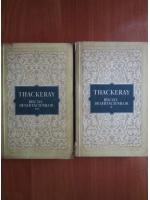 William Thackeray - Balciul desertaciunilor (2 volume)