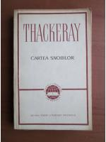 Anticariat: William Thackeray - Cartea snobilor
