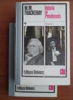 Anticariat: William Thackeray - Istoria lui Pendennis (2 volume)