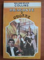 William Wilkie Collins - Dragoste si onoare