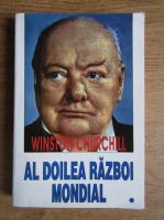 Anticariat: Winston Churchill - Al Doilea Razboi Mondial (volumul 1)