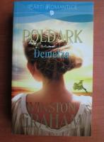 Anticariat: Winston Graham - Poldark. Demelza