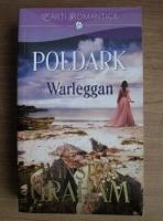 Anticariat: Winston Graham - Poldark. Warleggan