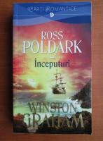 Anticariat: Winston Graham - Ross Poldark. Inceputuri