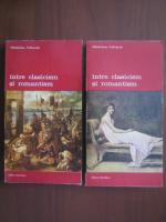 Anticariat: Wladislaw Folkierski - Intre clasicism si romantism (2 volume)