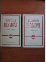 Anticariat: Wladyslaw Reymont - Taranii (2 volume)