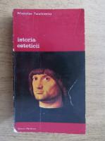 Anticariat: Wladyslaw Tatarkiewicz - Istoria esteticii (volumul 3)