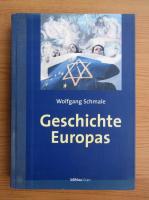 Anticariat: Wolfgang Schmale - Geschichte Europas