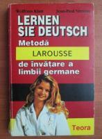 Wolfram Klatt - Metoda larousse de invatare a limbii germane