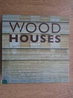 Anticariat: Wood houses