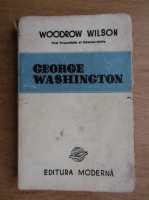 Anticariat: Woodrow Wilson - George Washington