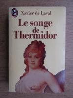 Anticariat: Xavier de Laval - Le songe de Thermidor