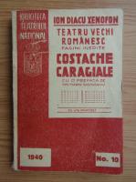 Anticariat: Xenofon - Teatru vechi romanesc (1940)