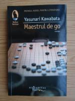 Yasunari Kawabata - Maestrul de go