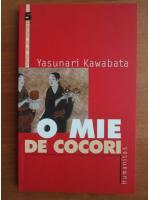 Anticariat: Yasunari Kawabata - O mie de cocori