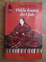 Anticariat: Yasushi Inoue - Nobila doamna din Yodo