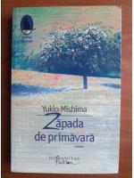 Anticariat: Yukio Mishima - Zapada de primavara