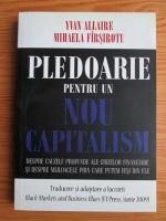 Anticariat: Yvan Allaire - Pledoarie pentru un nou capitalism