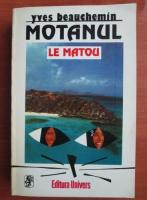 Anticariat: Yves Beauchemin - Motanul