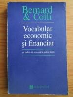 Yves Bernard - Vocabular economic si financiar, cu indice de termeni in patru limbi