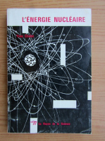 Anticariat: Yves Chelet - L'energie nucleaire