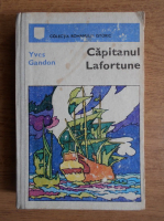 Yves Gandon - Capitanul Lafortune